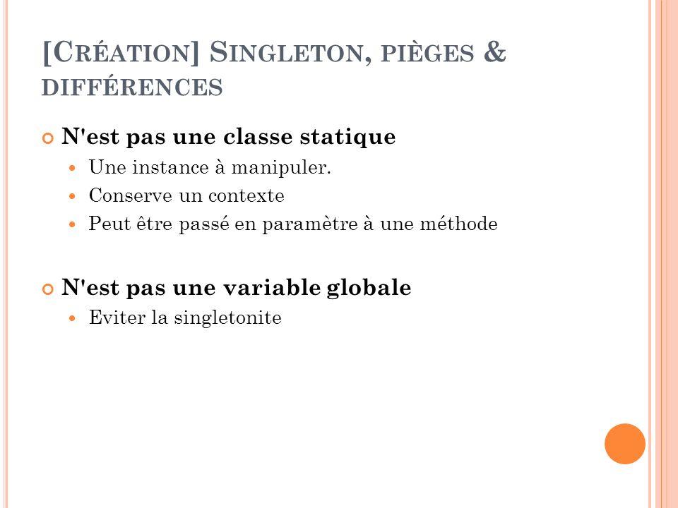 [Création] Singleton, pièges & différences
